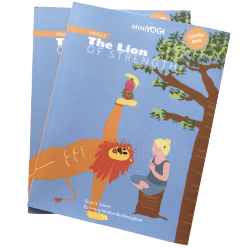 Kids Yoga Book - MiniYOGI 3 : The Lion of Strength