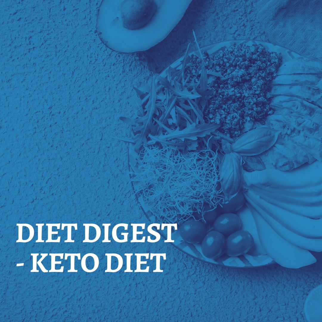 DIET DIGEST - KETO DIET