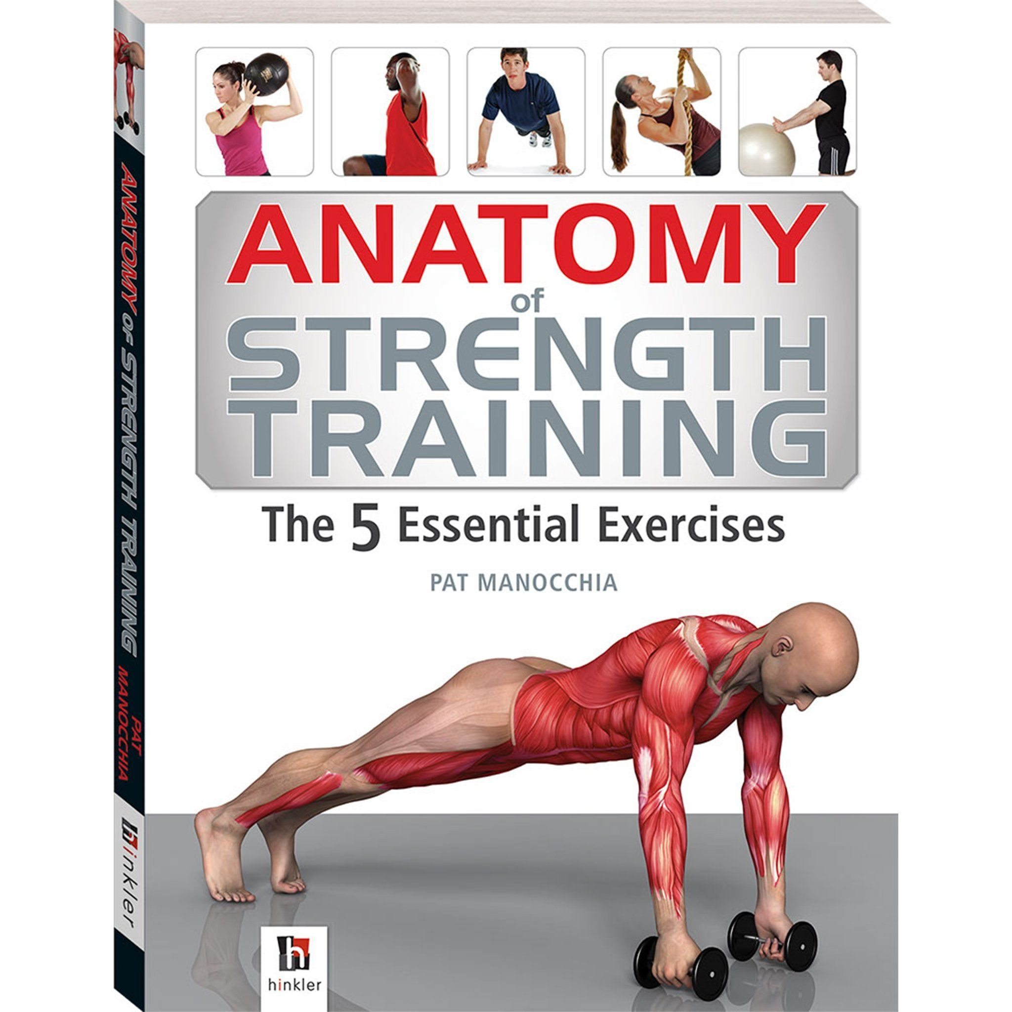 Anatomy of Strength Training - The 5 Essential Exercises Book Books Hinkler Books