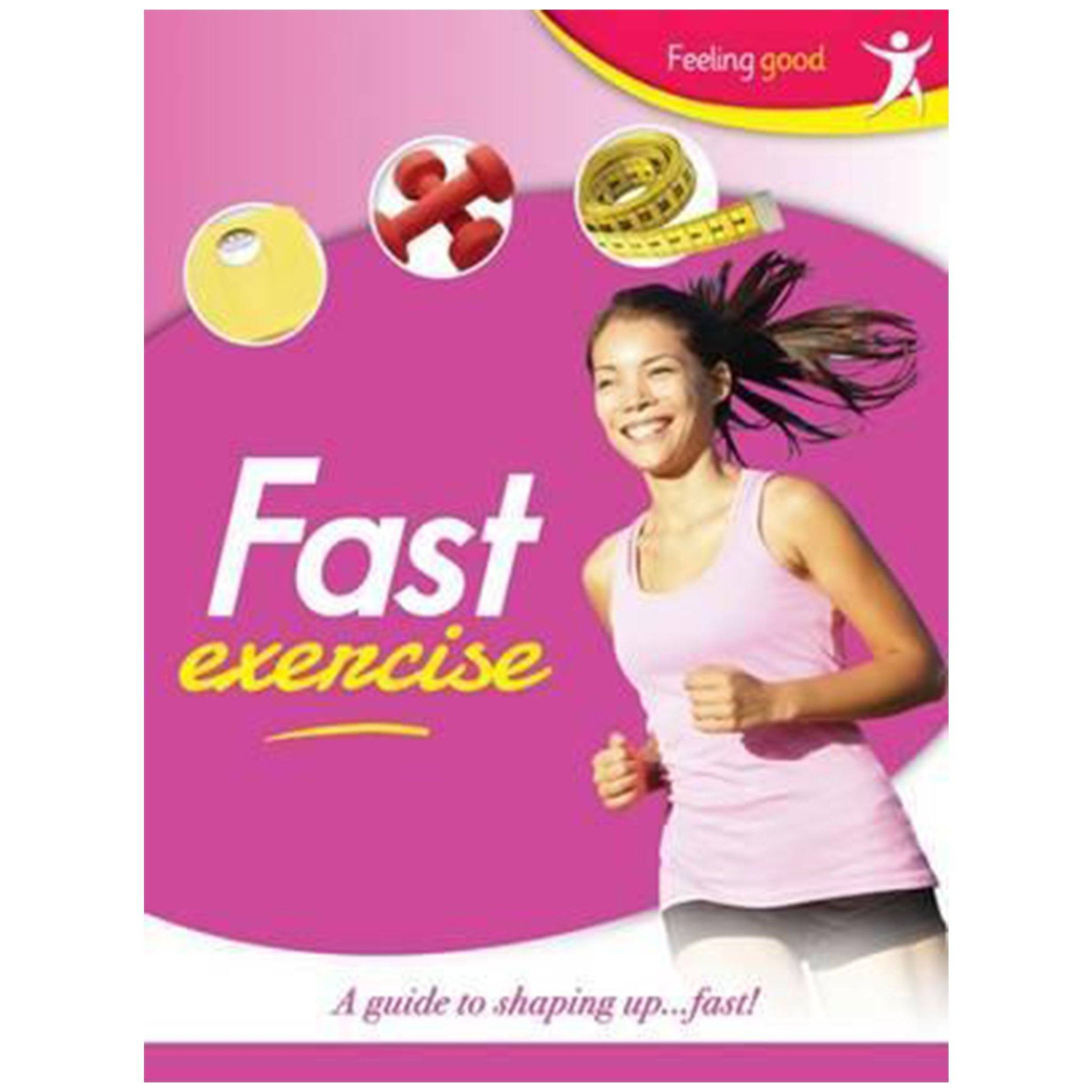 Fast Exercise Feeling Good Exercise Book Books Hinkler Books