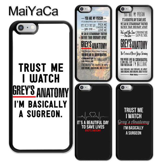 MaiYaCa Grey's Anatomy Quotes TV Series Rubber Phone Case For IPhone 6 6S Plus 7 8Plus XS MAX X XR 5 5S SE Cover Bags Skin Shell