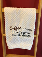 Coffee and Life Kitchen Towel