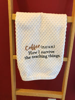 Coffee and Teaching Kitchen Towel