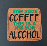 Step Aside Coffee Coaster