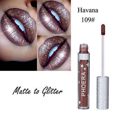 Load image into Gallery viewer, PHOERA™ Glitter Liquid Lipstick (Matte and Gloss) - Offical Phoera Store