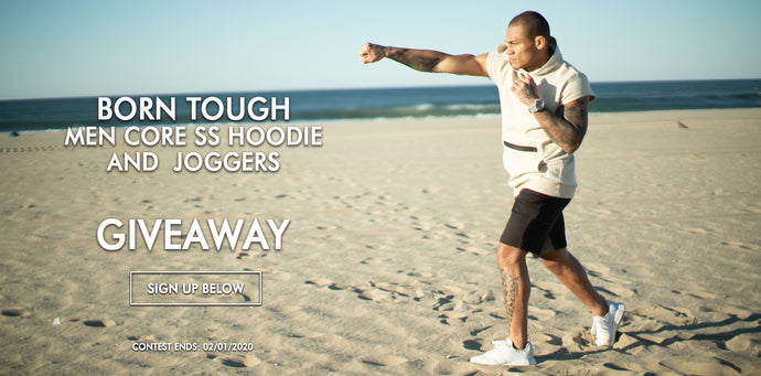 Born Tough Core SS Hoodie and Jogger Giveaway