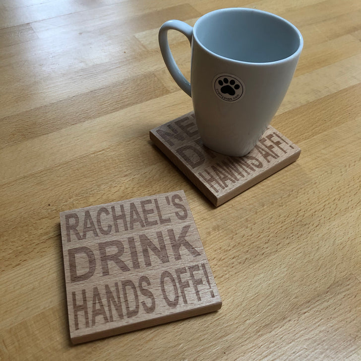 Wooden coaster - personalised - hands off / hawns aff