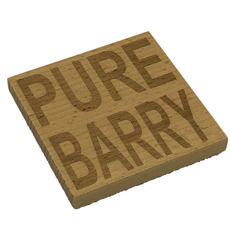 Wooden coaster - pure barry