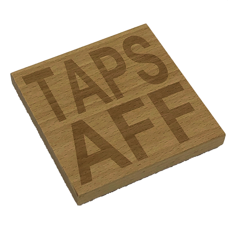 Wooden coaster - taps aff