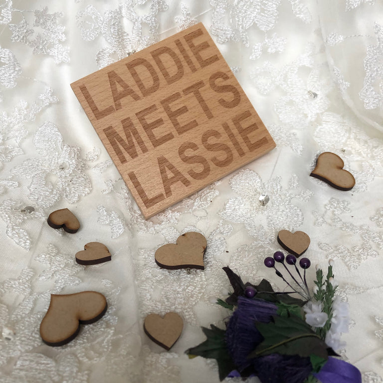 Wooden coaster - laddie meets lassie - wedding