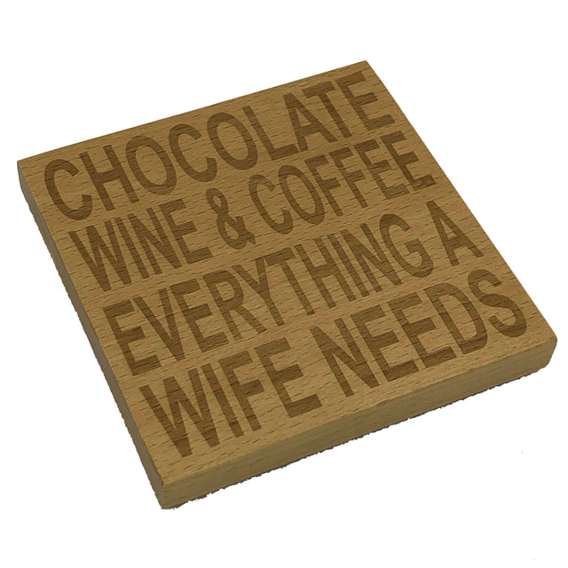 Wooden coaster - everything a wife needs