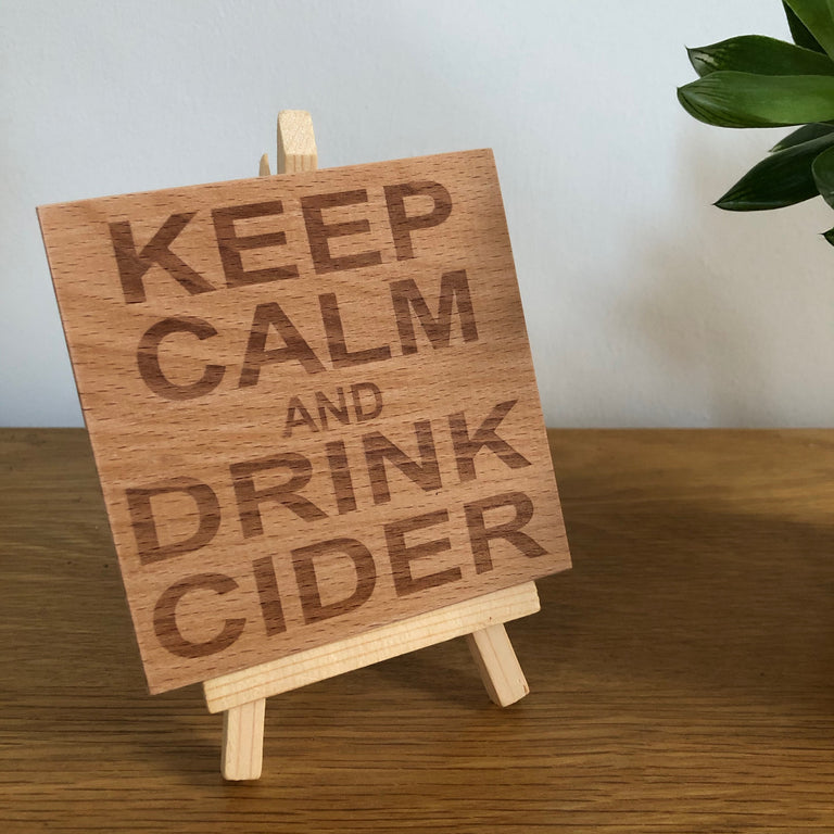Wooden coaster - keep calm and drink cider
