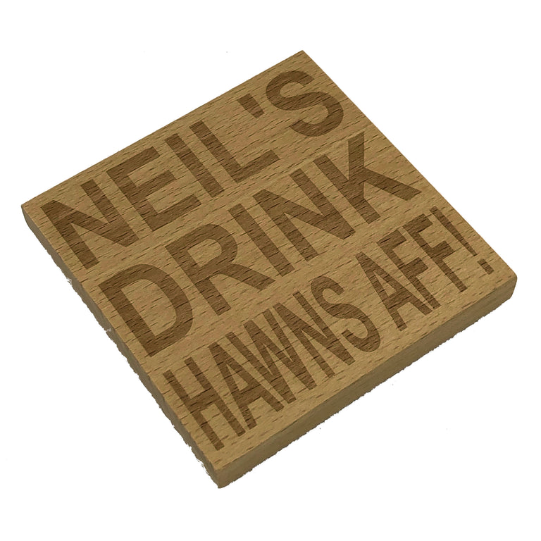 Wooden coaster - personalised hawns aff or hands off