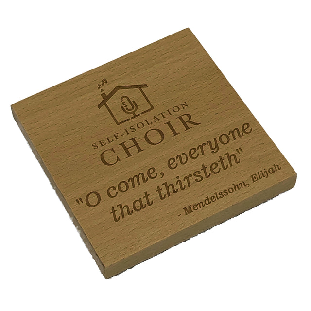 Wooden coaster - Self Isolation Choir - personalised