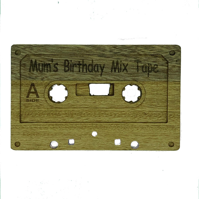 Wooden cassette - Mum's birthday mix tape