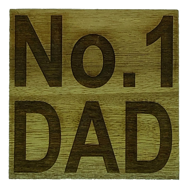 Wooden coaster - fathers day - No 1 Dad