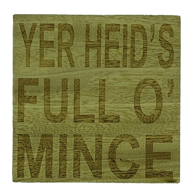 Scottish dialect coasters - Edinburgh banter - yer heid's full o' mince