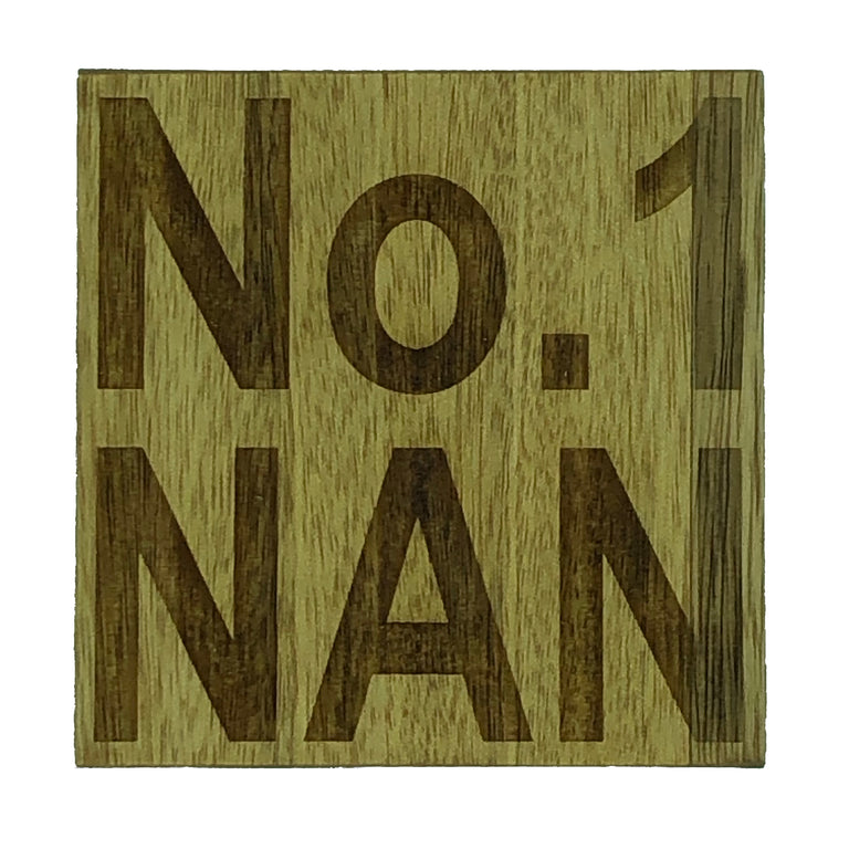 Wooden coaster for mums, mothers and nans - No. 1 Nan