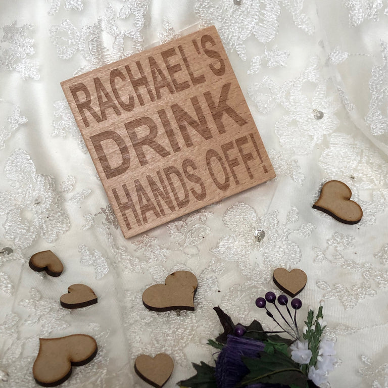 Wooden coaster - personalised hands off