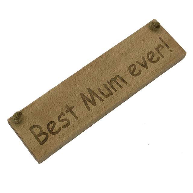 Wooden hanging plaque - mothers day - best mum ever