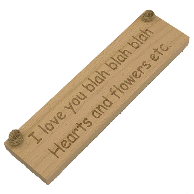 Wooden hanging plaque - I love you blah blah blah