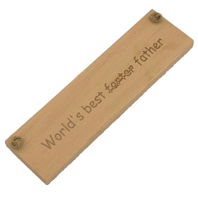 Wooden hanging plaque - world's best farter father