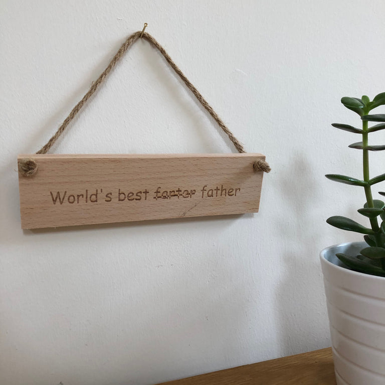 Wooden hanging plaque - world's best farter father - hanging