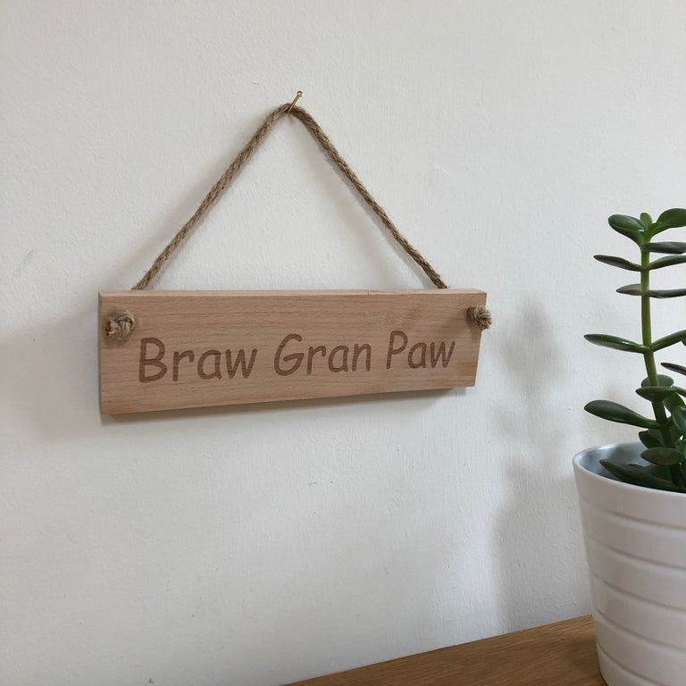 Wooden hanging plaque - braw gran paw - hanging