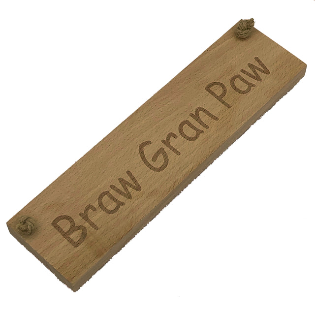 Wooden hanging plaque - braw gran paw