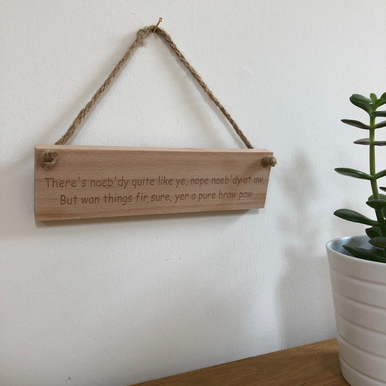 Wooden hanging plaque - fathers day - naeb'dy quite like ye - hanging
