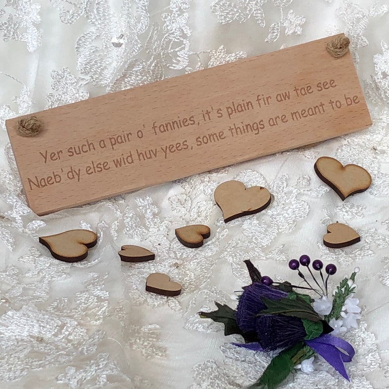 Wooden hanging plaque - wedding engagement - yer such a pair o fannies