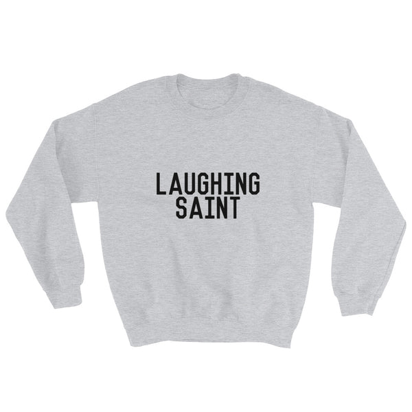 Laughing Saint Laughing Saint Sweatshirt