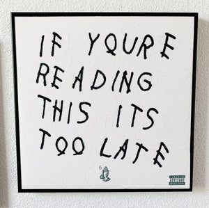 "Drake ""If You're Reading This It's Too Late"""