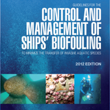 Guidelines for the Control and Management of Ships' Biofouling