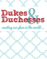 Duke & Duchesses