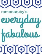 Ramonaruby's Everyday Fabulous