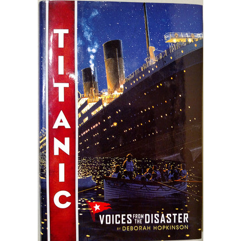 Titanic Voices From the Disaster