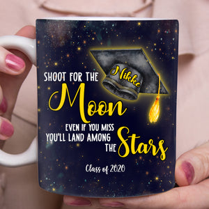 Custom personalized name graduation coffee mugs funny gifts for senior, family, best friends & graduated class - Shoot For The Moon Graduation Day - Personalizedwitch