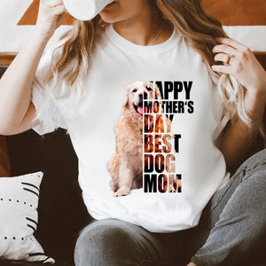 Custom Personalized Photo Dog Mom T Shirts Printing Gift for dog owners lovers with pictures on Mother of Dogs - Happy Mother's Day Best Dog Mom - PersonalizedWitch