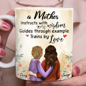 Custom personalized coffee mugs Mother's day gifts idea, Christmas, birthday presents for mom from daughter - A Mother Instructs With Wisdom - PersonalizedWitch