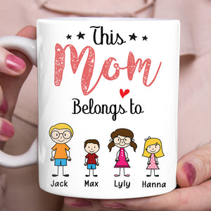 Happy Mother's Day This Mom Belongs To - Personalized custom mug Mother's Day gift mug Mother gift idea for daughter Family gift
