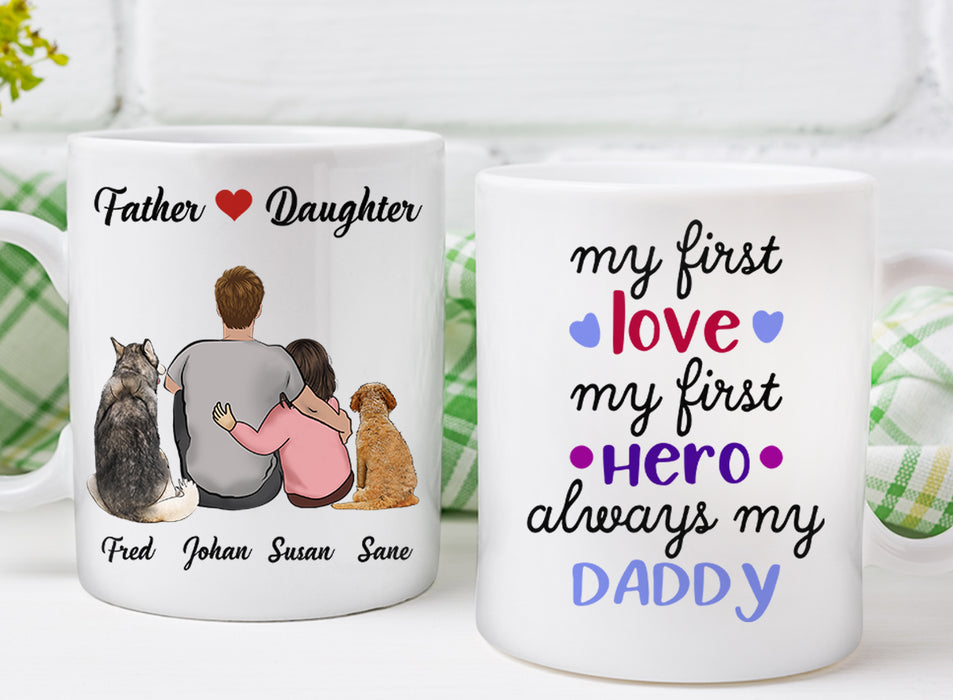 Custom personalized coffee mugs Father's day gifts idea, Christmas, birthday presents for dad from daughter - Custom Dog Mug Dad My First Love - PersonalizedWitch