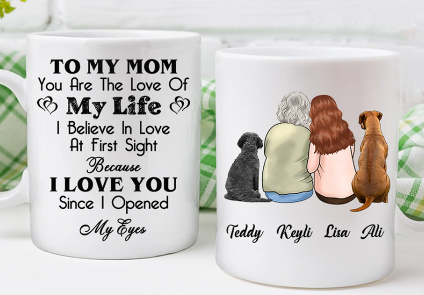 Custom Dog Mug My Mom My Life