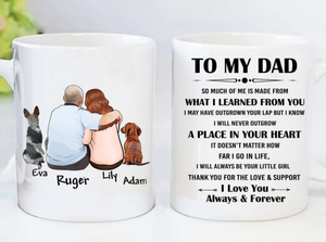 Custom personalized dog & owner coffee mugs father's day gift for dog dad pet lovers, father with daughter son, best christmas birthday gift - To My Dad I Love You - PersonalizedWitch