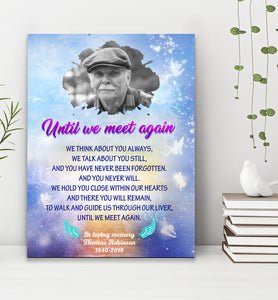 Custom personalized photo to canvas prints wall art Memorial Father's day remembrance gifts idea for loss of father, pictures on canvas for family loved one - Until We Meet Again - PersonalizedWitch