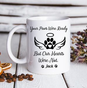 Custom Dogs Mug Your Paws Were Ready