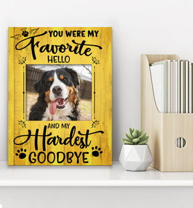 Custom personalized dog memorial photo to canvas print wall art Pet remembrance gift idea for dog mom dad pet lovers owner - Favorite Hello Hardest Goodbye Angel Dogs - PersonalizedWitch