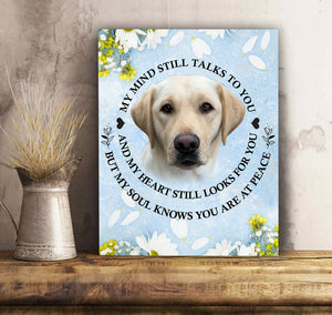Custom personalized dog memorial photo to canvas Pet remembrance print wall art gift idea for dog mom dad pet lovers with pictures on - My mind still talks to you - PersonalizedWitch