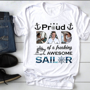 Custom personalized photo T shirts, men's women's unisex tshirts, sailor seaman marine tshirts gifts, american apparel mother's day father's day gift tee shirts - Proud Mom/Dad Of A Freaking Awesome Sailor - PersonalizedWitch