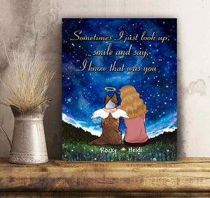 Custom personalized dog memorial canvas Pet remembrance print gift idea for dog mom dad pet lovers - Sometimes I just look up smile and say I know that was you - PersonalizedWitch